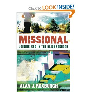 Joining God in the Neighborhood – Insights from Alan Roxburgh part 1